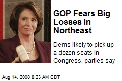 GOP Fears Big Losses in Northeast