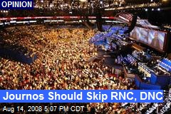Journos Should Skip RNC, DNC