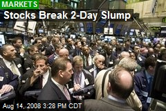 Stocks Break 2-Day Slump
