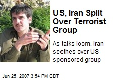 US, Iran Split Over Terrorist Group