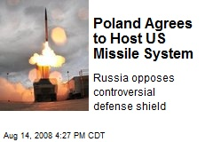 Poland Agrees to Host US Missile System
