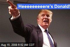 Heeeeeeeeere's Donald!