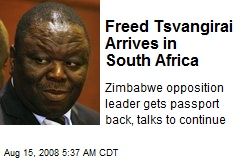 Freed Tsvangirai Arrives in South Africa