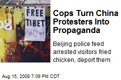 Cops Turn China Protesters Into Propaganda