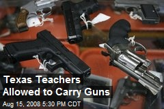 Texas Teachers Allowed to Carry Guns