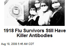 1918 Flu Survivors Still Have Killer Antibodies