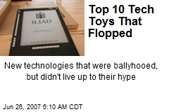 Top 10 Tech Toys That Flopped