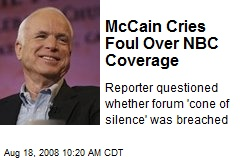 McCain Cries Foul Over NBC Coverage