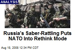 Russia's Saber-Rattling Puts NATO Into Rethink Mode