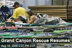 Grand Canyon Rescue Resumes