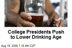 College Presidents Push to Lower Drinking Age