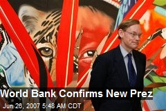 World Bank Confirms New Prez