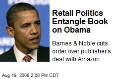 Retail Politics Entangle Book on Obama