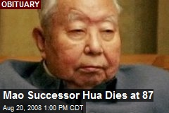 Mao Successor Hua Dies at 87