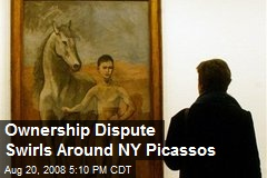 Ownership Dispute Swirls Around NY Picassos