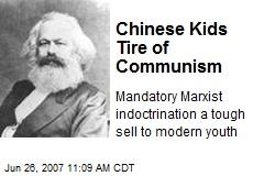 Chinese Kids Tire of Communism