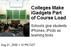 Colleges Make iGadgets Part of Course Load
