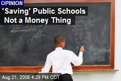 'Saving' Public Schools Not a Money Thing