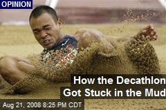 How the Decathlon Got Stuck in the Mud