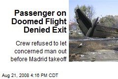 Passenger on Doomed Flight Denied Exit