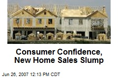 Consumer Confidence, New Home Sales Slump