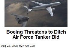 Boeing Threatens to Ditch Air Force Tanker Bid