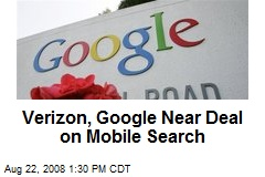Verizon, Google Near Deal on Mobile Search
