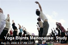 Yoga Blunts Menopause: Study
