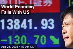 World Economy Falls With US