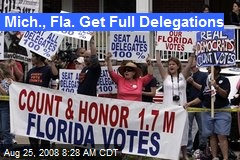 Mich., Fla. Get Full Delegations