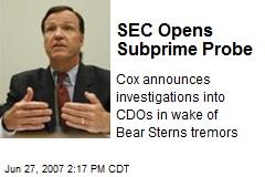 SEC Opens Subprime Probe