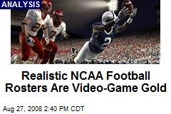 Realistic NCAA Football Rosters Are Video-Game Gold