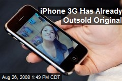 iPhone 3G Has Already Outsold Original