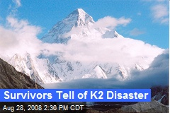 Survivors Tell of K2 Disaster