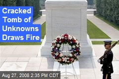 Cracked Tomb of Unknowns Draws Fire