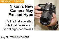 Nikon's New Camera May Exceed Hype
