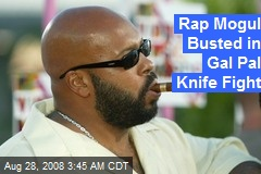 Rap Mogul Busted in Gal Pal Knife Fight