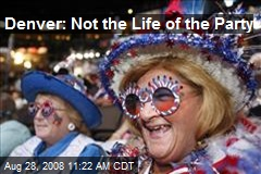 Denver: Not the Life of the Party