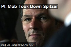 PI: Mob Took Down Spitzer