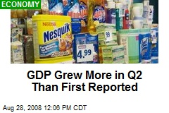 GDP Grew More in Q2 Than First Reported
