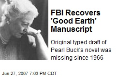 FBI Recovers 'Good Earth' Manuscript