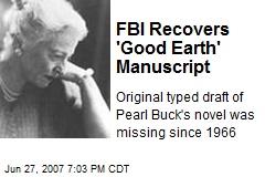 FBI Recovers 'Good Earth' Manuscript