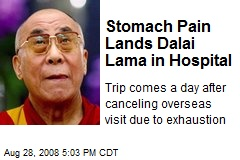 Stomach Pain Lands Dalai Lama in Hospital