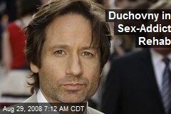 Duchovny in Sex-Addict Rehab
