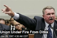 Union Under Fire From Ditka