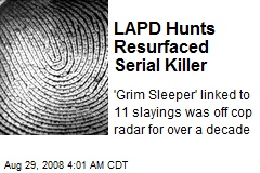 LAPD Hunts Resurfaced Serial Killer