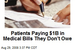 Patients Paying $1B in Medical Bills They Don't Owe