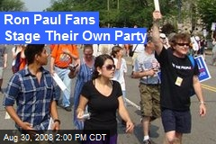 Ron Paul Fans Stage Their Own Party