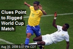 Clues Point to Rigged World Cup Match