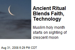 Ancient Ritual Blends Faith, Technology
